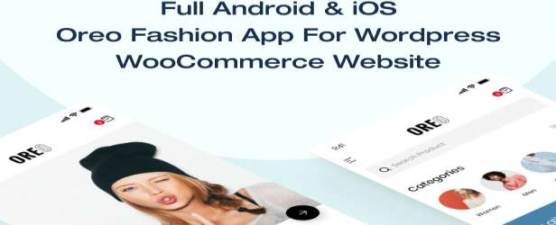 Oreo Fashion - Full React Native App for WooCommerce Demos