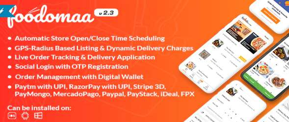 Foodomaa - Multi-restaurant Food Ordering, Restaurant Management & Delivery Application